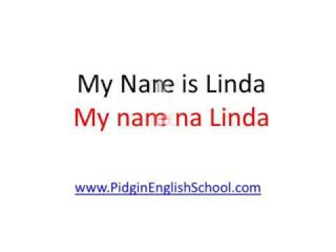Nigerian Pidgin English 101 How To Introduce Yourself In