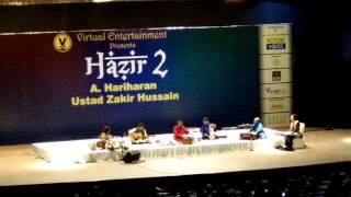 Tu Hi Re- live-Hazir-2-Hariharan-Ustad Zakir Hussain.