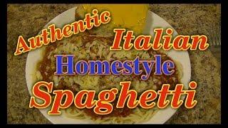 Authentic Italian Homestyle Spaghetti Recipe