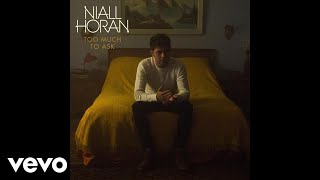 Niall Horan - Too Much to Ask (Audio) thumbnail