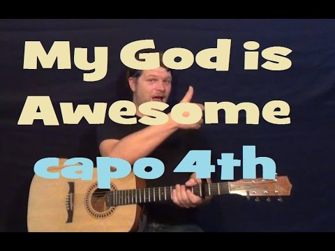 My God Is Awesome Charles Jenkins Guitar Lesson Easy Strum Chord