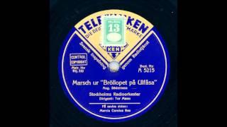 STOCKHOLMS RADIOORKESTER - MARSCH UR BRÖLLOPET PÅ ULFÅSA