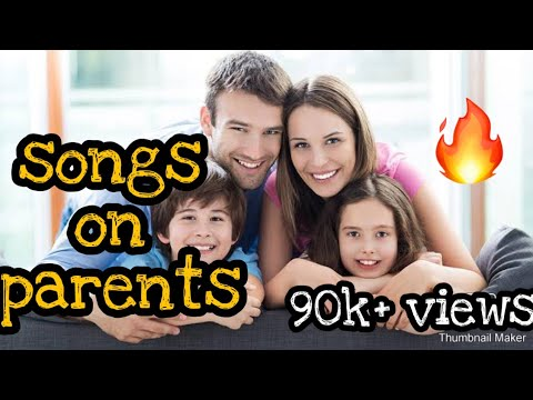 3 Hindi songs based on parents