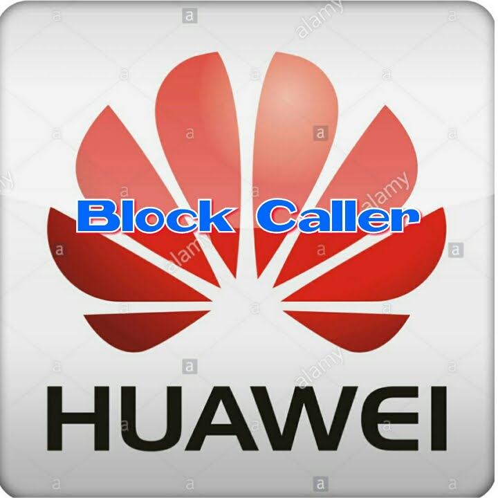 How to block caller on huawei smart phone block how to block caller on huawei smart phone block huawei ccuart Images