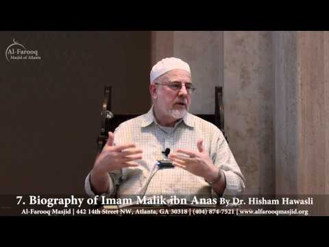 7. Biography of Imam Malik ibn Anas (Part 5 of 7)