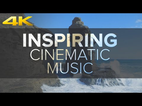 Inspiring Cinematic Background Music for Videos
