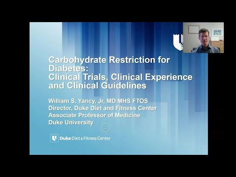 Dr William Yancy 'Carbohydrate Restriction for Diabetes: Clinical Trials, Experience & Guidelines'