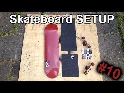 Skateboard SETUP #10