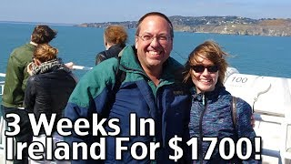 3 Weeks In Ireland For $1700 - Planning A Trip To Ireland! - Budget Travel