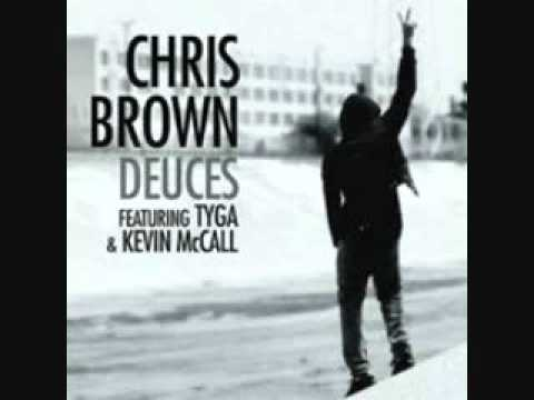 Chris Brown  Deuces Ft Tyga and Kevin McCall