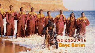 Ndiogou Afia - Baye Karim [Clip Officiel]
