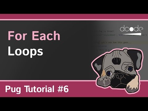 Pug (Jade) Tutorial #6 - For/Each Loop - Iterate over Arrays and Objects thumbnail