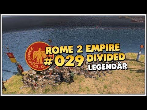 Total War ROME II Empire Divided | Legendär | Rom 👑 #029 [Let's Play][Gameplay][Deutsch]