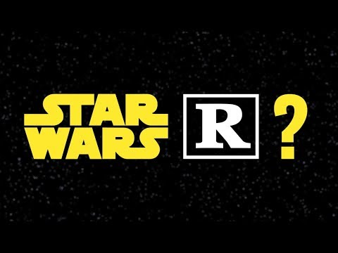 Do we really want a rated R Star Wars movie?