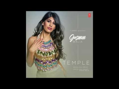 Temple Full Audio Song   Jasmin Walia ft Zack knight   Latest Song 2017
