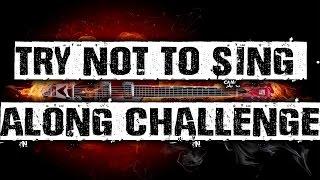 Try Not To Sing Along Challenge (Alt. Rock/Grunge/Pop Pock/Metal/Metalcore/Rock)