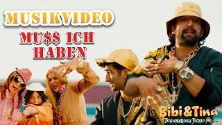 Bibi & Tina 4 - MUSS ICH HABEN - das offizielle Musikvideo aus TOHUWABOHU TOTAL thumbnail
