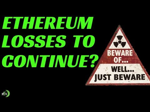ETHEREUM (ETH) LOSSES TO CONTINUE?