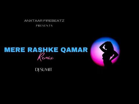 MERE RASHKE QAMAR(REVERB MIX)BY DJ SUMIT AND DJ AMAN DANCER(A F )