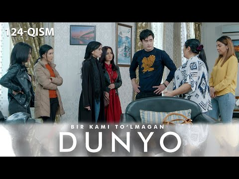 Bir Kami To'lmagan Dunyo (o'zbek Serial) | Бир ками тўлмаган дунё (узбек сериал) 124-qism