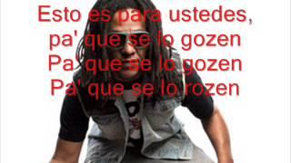 Tego Calderon- Pa Que Se Lo Gozen Letra