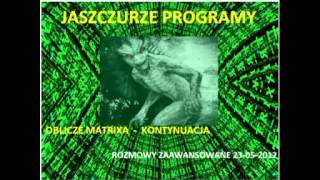 Rozmowy Zaawansowane - Programy jaszczurze - kontynuacja - 23.05.2012 (Jacek Czapiewski)