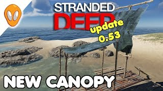 Stranded Deep Update 0.53 Raft Canopy And New Cloth
