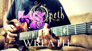 "Opeth - ""Wreath"" [guitar cover]"