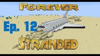 Forever Stranded [Modded Minecraft] - Ep 12 - The Plan for Flight