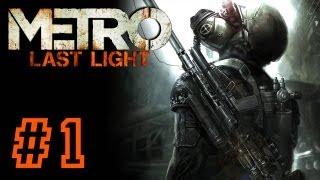METRO: Last Light PART 1 Playthrough [PS3] TRUE-HD QUALITY