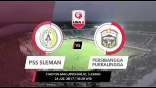 •Highlight• PSS SLEMAN VS PERSIBBANGGA PURBALINGGA  Rabu, 26 Juli 2017  Stadion Maguwoharjo Sleman