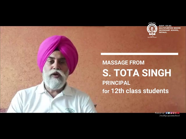 #S.TotaSingh #PrincipalMassage #for12thClassStudents