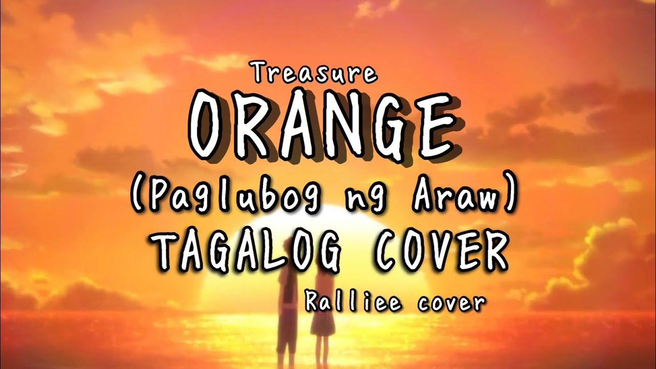 TREASURE - (오렌지 ) Orange (Tagalog Cover) Demo Version