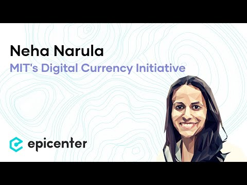 #242 Neha Narula: MIT's Digital Currency Initiative – A Research-Driven Approach to Blockchain