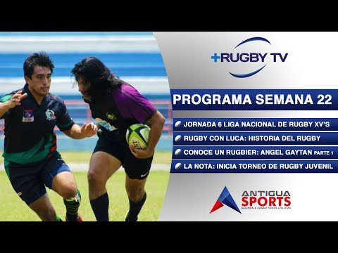 +RugbyTV - Antigua Sports Semana 22