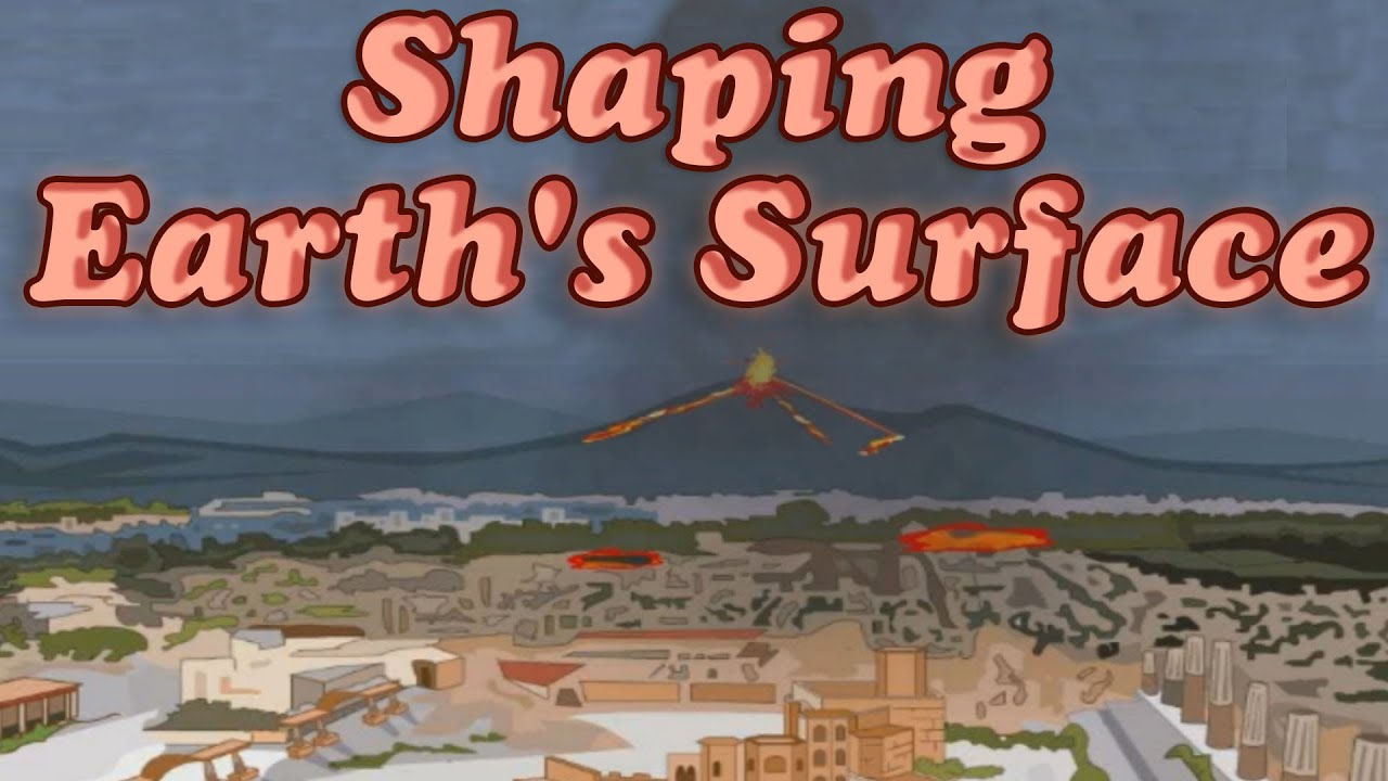 Shaping the earths surface impact of earthquake volcano flood youtube premium sciox Gallery
