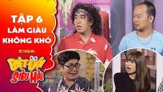 Biệt đội siêu hài | Tập 6 - Tiểu phẩm: Long đẹp trai giả nghèo khổ để lừa Lê Lộc, Anh Tuấn?