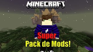 Super pack de mods 1.7.10!? 40 mods!