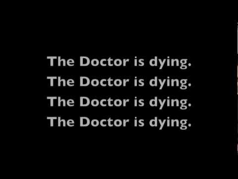Chameleon Circuit ~ The Doctor is Dying