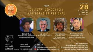 Mesa: Cultura, Democracia e Integración Regional
