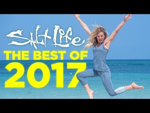Best of 2017 | Salt Life