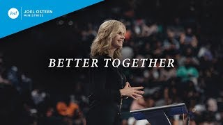 Better Together | Victoria Osteen