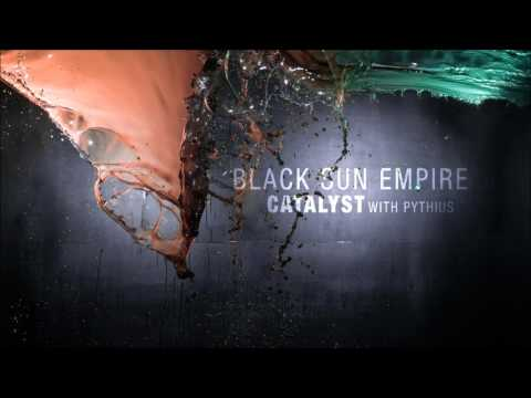 Black Sun Empire & Pythius - Catalyst