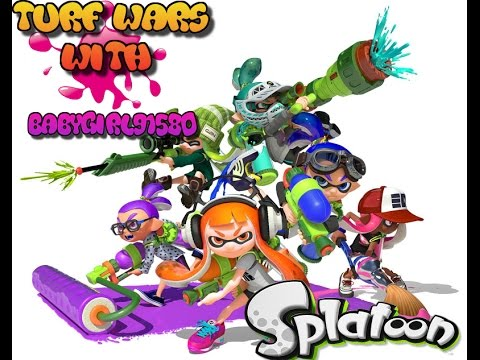 Splatoon Turf Wars with Babygirl9180 LIVE