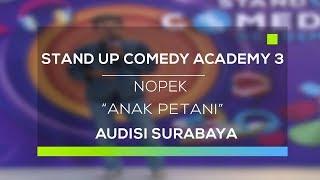 Stand Up Comedy Academy 3 : Nopek, Madiun - Anak Petani Mp3