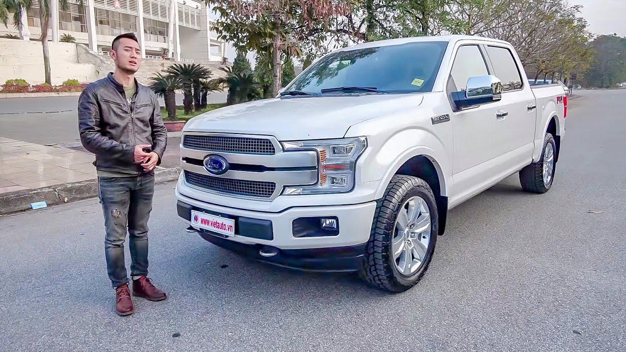 Lái thử siêu bán tải giá 4,6 tỷ đồng - Ford F150 Platinum 2018 Ecoboost 3.5  XEHAY.VN 
