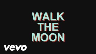 Walk the Moon - Lisa Baby