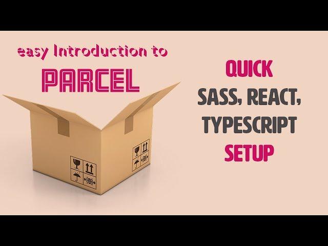 Parcel.js quick introduction | zero configuration bundler