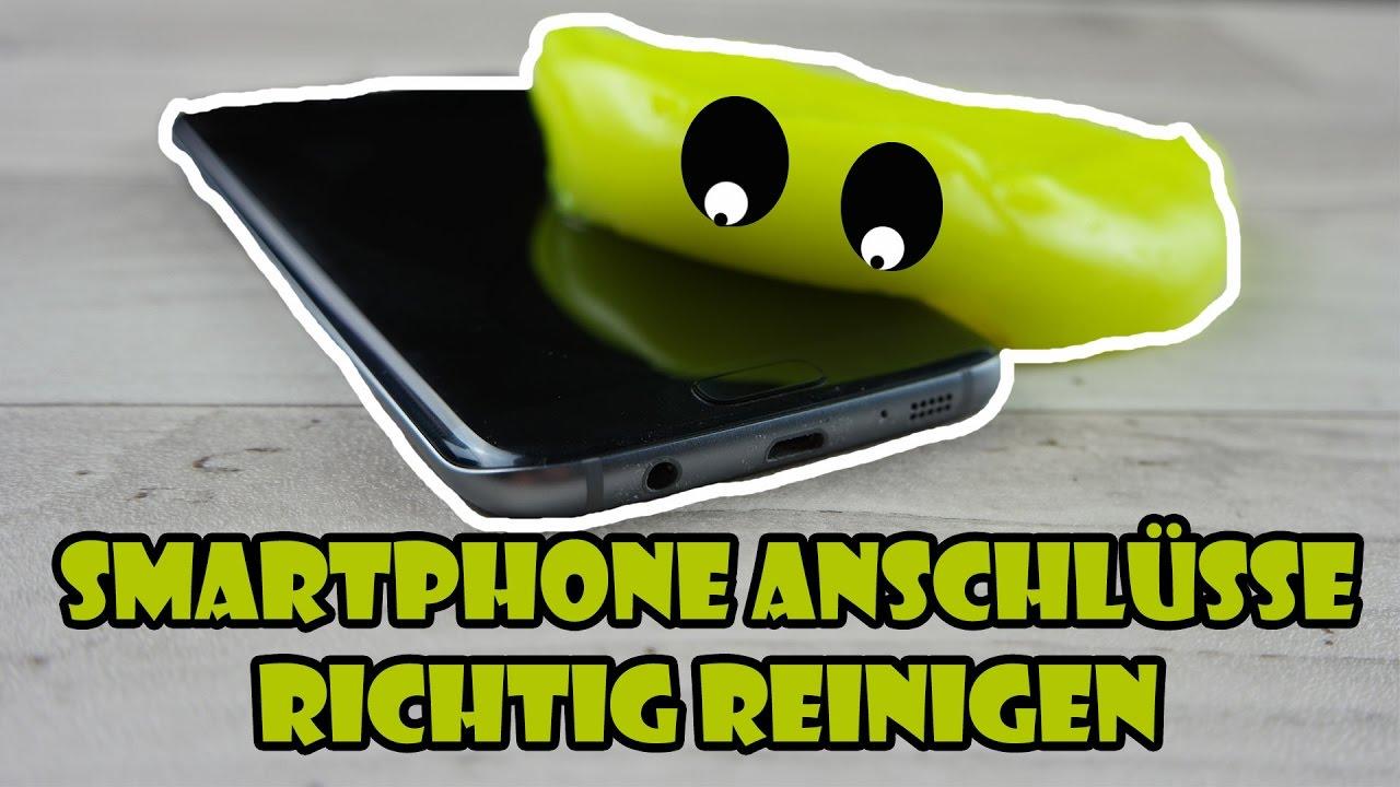 Smartphone Anschlüsse richtig reinigen Mikrofon,Lautsprecher ...