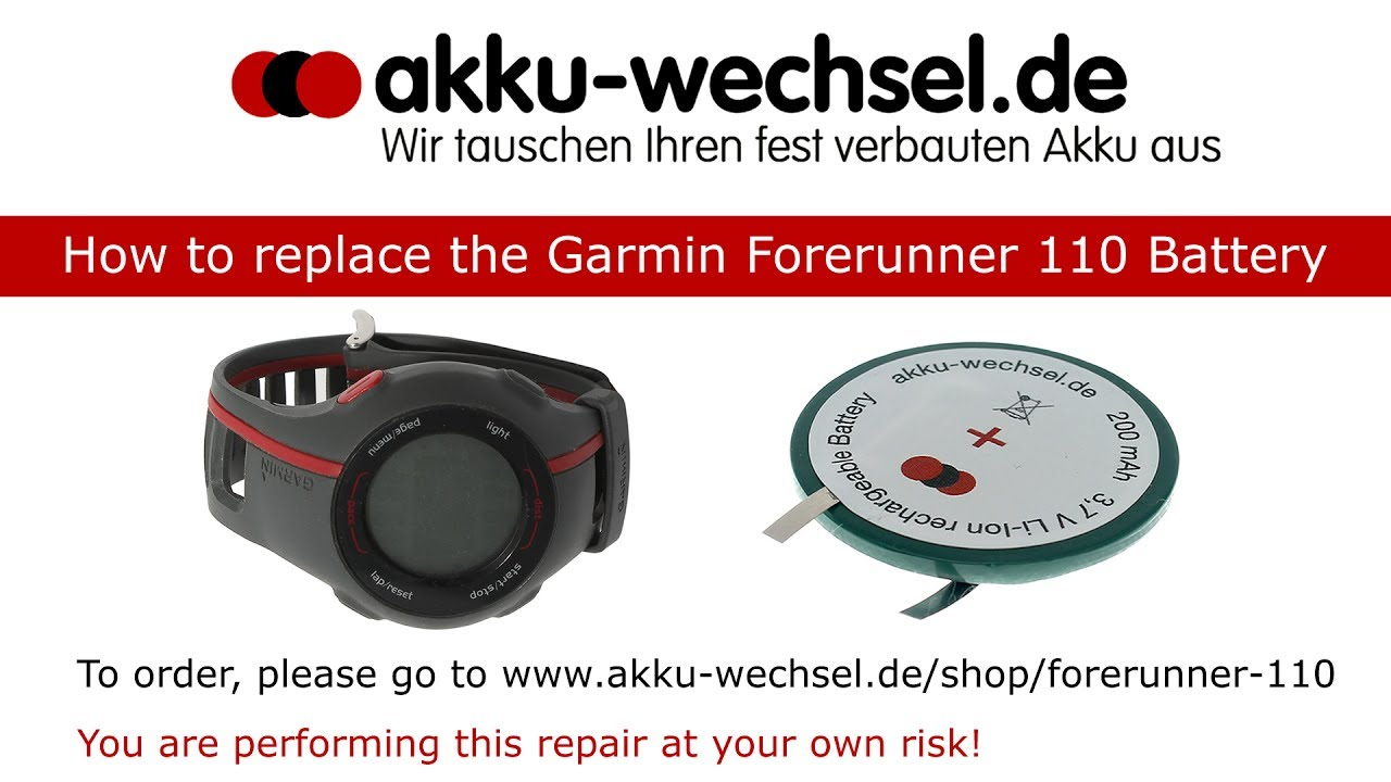 énorme réduction 4eeb6 d8e01 How to replace the Garmin Forerunner 110 Battery by akku-wechsel.de